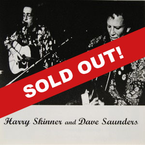 Harry Skinner And Dave Saunders CD (2001) – SOLD OUT!